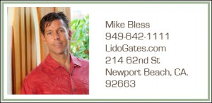 Mike Bless of Lido Gates in Newport Beach